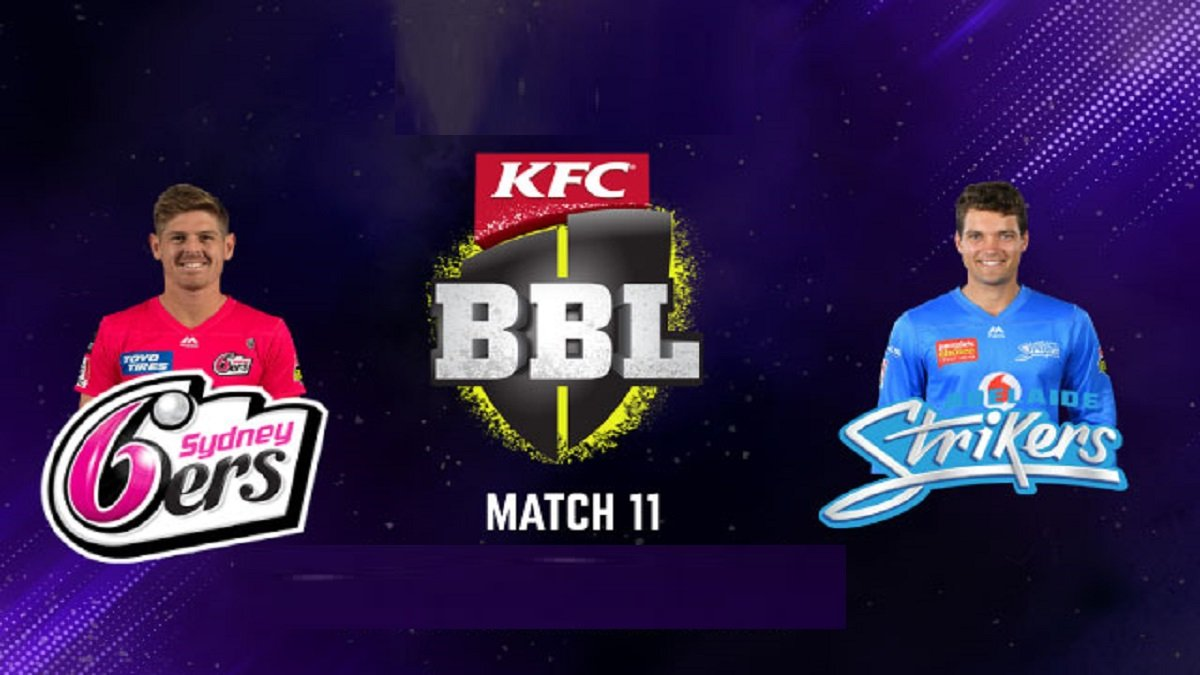BBL 10 Adelaide Strikers vs Sydney Sixers Dream11 Team Prediction: Top Fantasy picks for ADS vs SYS