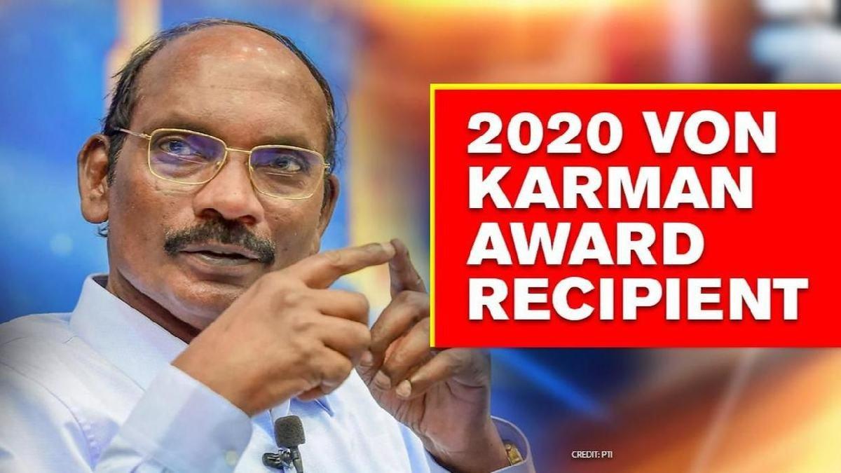 ISRO Chief K Sivan honoured with Von Karman Award 2020