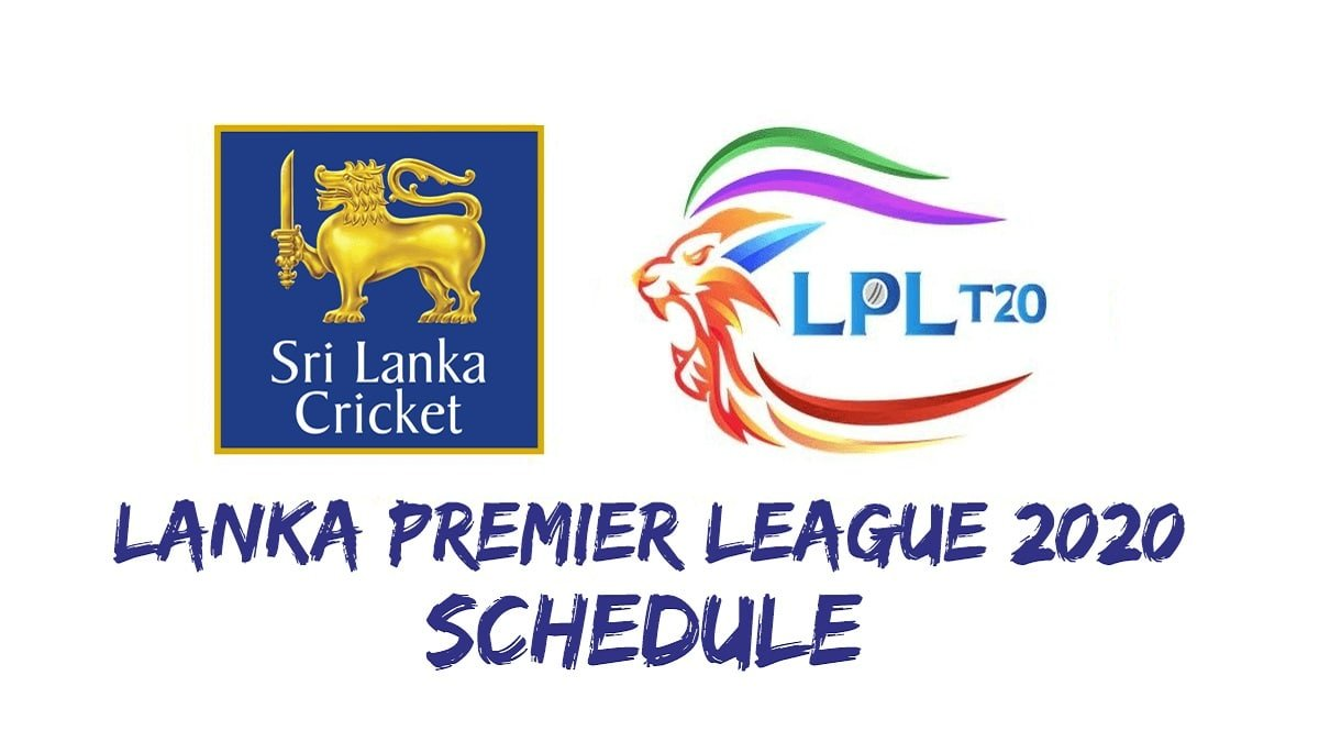 Lankan Premier League 2020: Full Schedule, Venues,  Squads, Timings and Live streaming details