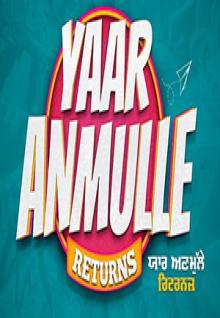 Yaar Anmulle Returns
