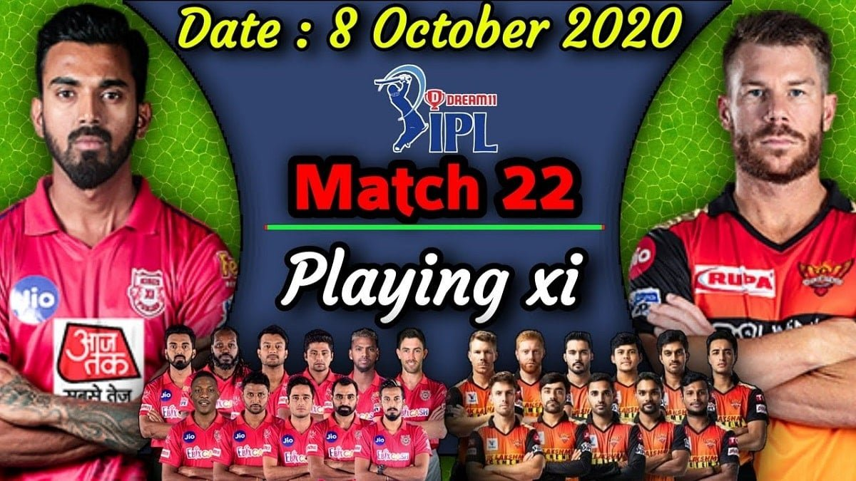 SRH vs KXIP IPL 2020 Playing 11 in Match no. 22, Venue, Players list, Squads and Broadcasting details