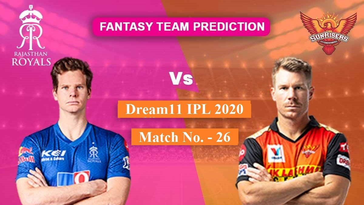 SRH vs RR Dream11 Team Prediction and fantasy tips for double-header match b/w Sunrisers & Rajasthan Royals