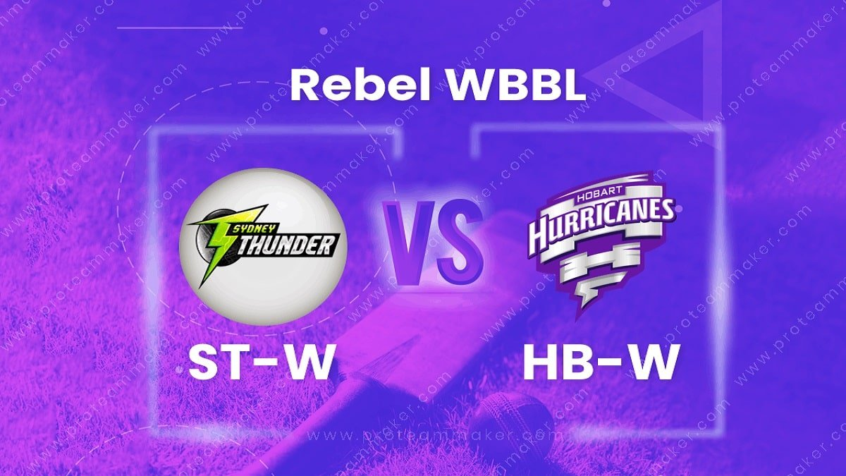 WBBL 2020-21, ST-W vs HB-W Dream11 Prediction and Playing 11 updates for Tomorrow's WBBL Match no. 53