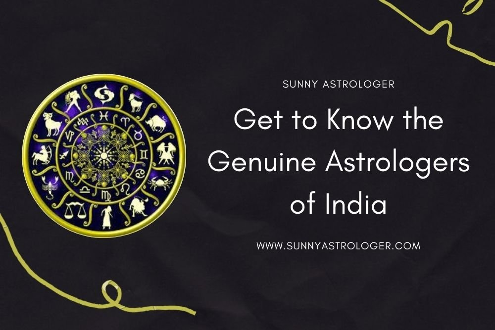 GET TO KNOW THE MOST GENUINE ASTROLOGER OF INDIA