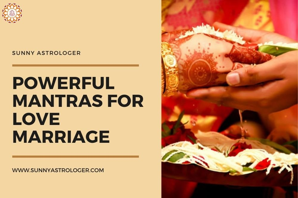 Powerful Mantras for Love Marriage