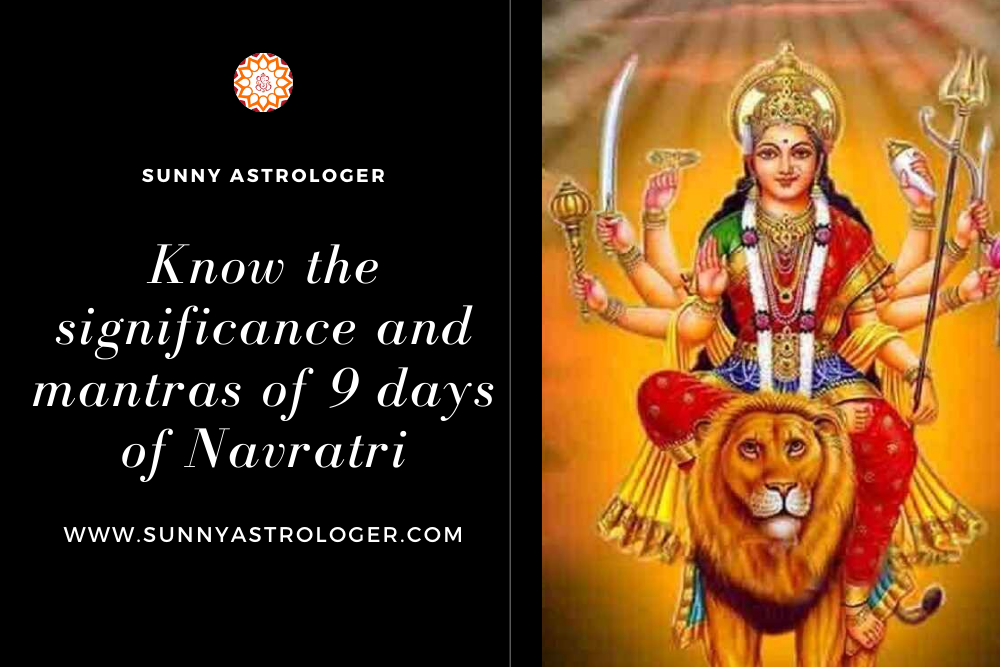 Get Know the significance and mantras of 9 days of Navratr