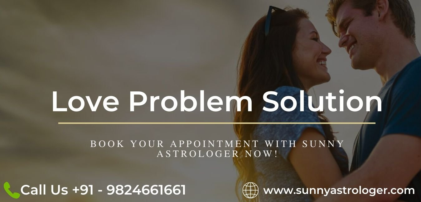 How Astrology can help finding love problem solution?