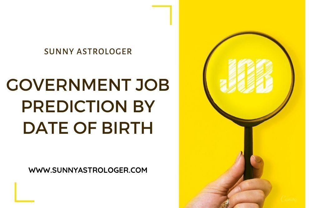 Government Job Prediction by date of birth